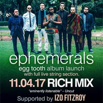 ephemerals at Rich Mix on Tuesday 11th April 2017