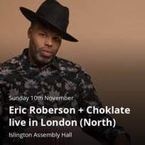 Eric Roberson at Islington Assembly Hall on Sunday 10th November 2019