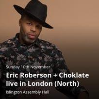 Eric Roberson at Islington Assembly Hall on Sunday 10th November 2019