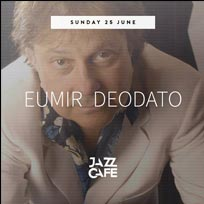 Eumir Deodato at Jazz Cafe on Sunday 25th June 2017