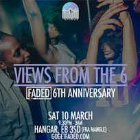 Faded 6th Anniversary at Hangar on Saturday 10th March 2018