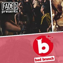 Bad Brunch at The Curtain on Saturday 18th August 2018