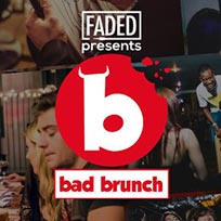 Bad Brunch at The Curtain on Saturday 10th August 2019