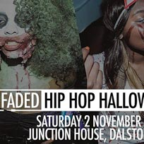 Faded - Hip Hop Halloween at Junction House on Saturday 2nd November 2019
