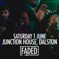 Faded at Junction House on Saturday 1st June 2019