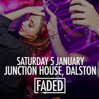 Faded at Junction House on Saturday 5th January 2019