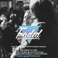Faded at Junction House on Saturday 3rd June 2017