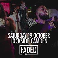 Faded at Lockside Camden on Saturday 19th October 2019
