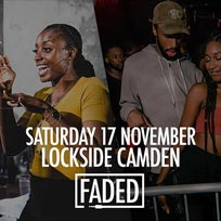 Faded at Lockside Camden on Saturday 17th November 2018