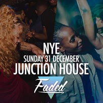 Faded NYE at Junction House on Sunday 31st December 2017
