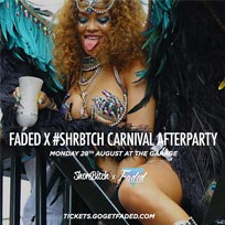 Faded x Shorebitch Carnival Afterparty at The Garage on Monday 28th August 2017