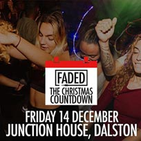 Faded - The Christmas Countdown at Junction House on Friday 14th December 2018
