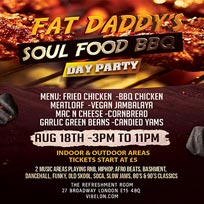 Fat Daddys Soul Food Day Party at The Refreshment Room on Sunday 18th August 2019