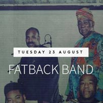 Fatback Band at Jazz Cafe on Tuesday 23rd August 2016