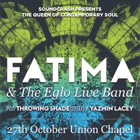 Fatima & The Eglo Live Band at Union Chapel on Friday 27th October 2017