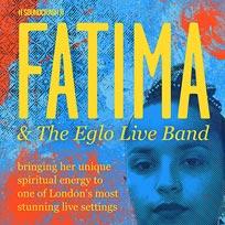 Fatima & The Eglo Live Band at Islington Assembly Hall on Friday 18th November 2016