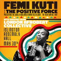 Femi Kuti at Islington Assembly Hall on Wednesday 30th May 2018