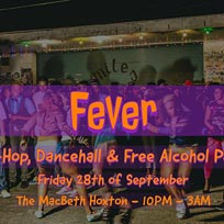 Fever at The Macbeth on Friday 28th September 2018