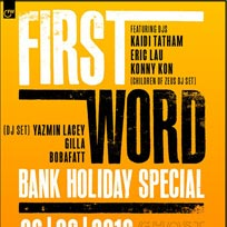 First Word Bank Holiday Special at Ghost Notes on Sunday 26th August 2018
