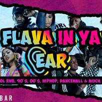 Flava In Ya Ear at 333 Mother Bar on Saturday 6th April 2019