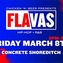 Flavas at Concrete on Friday 8th March 2019