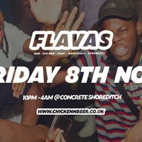 Flavas at Concrete on Friday 8th November 2019