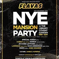 Flavas x NYE Mansion Party at LIBRARY members club on Tuesday 31st December 2019
