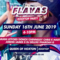 Flavas x Rooftop Party at Queen of Hoxton on Sunday 16th June 2019