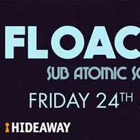 Floacist at Hideaway on Friday 24th May 2019