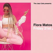 Flora Matos at Jazz Cafe on Friday 21st June 2019
