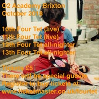 Four Tet at Brixton Academy on Wednesday 10th October 2018