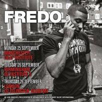 Fredo at Islington Academy on Thursday 28th September 2017