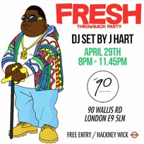 Fresh Throwback Party at Number 90 on Friday 29th April 2016