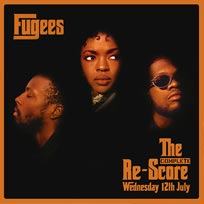 Fugees: The Complete Re-Score at Secret Location on Wednesday 12th July 2017