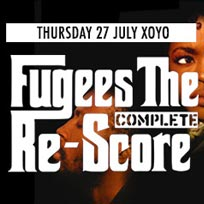 Fugees: The Complete Re-Score at Secret Location on Thursday 27th July 2017