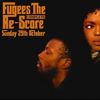 Fugees: The Complete Re-Score at XOYO on Sunday 29th October 2017