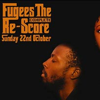 Fugees: The Complete Re-Score at XOYO on Sunday 22nd October 2017