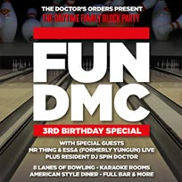 FUN DMC 3rd Birthday at Bloomsbury Bowl on Sunday 28th January 2018