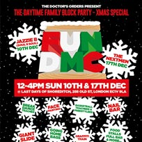 FUN DMC XMAS w/ Jazzie B (Soul II Soul) at Last Days of Shoreditch on Sunday 10th December 2017