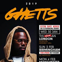 Ghetts at Islington Assembly Hall on Wednesday 30th January 2019