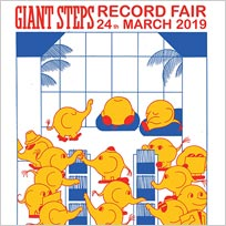 Giant Steps Record Fair at Giant Steps on Sunday 24th March 2019