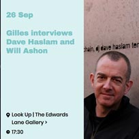 Gilles Peterson + Dave Haslam at The Edwards Lane Gallery on Wednesday 26th September 2018