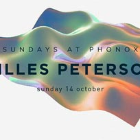 Gilles Peterson at Phonox on Sunday 14th October 2018