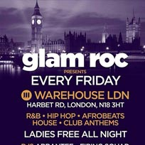 Glam Roc Every Friday April 2015 London