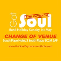 Got Soul at South Place Hotel on Sunday 1st May 2016