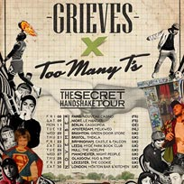 Grieves x Too Many T's at Hoxton Square Bar & Kitchen on Saturday 30th November 2019
