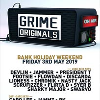 Grime Originals at Fabric on Friday 3rd May 2019