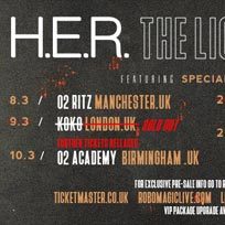 H.E.R at KOKO on Friday 9th March 2018