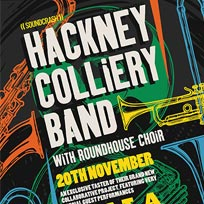 Hackney Colliery Band at The Roundhouse on Tuesday 20th November 2018