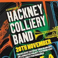 Hackney Colliery Band at Scala on Monday 20th August 2018